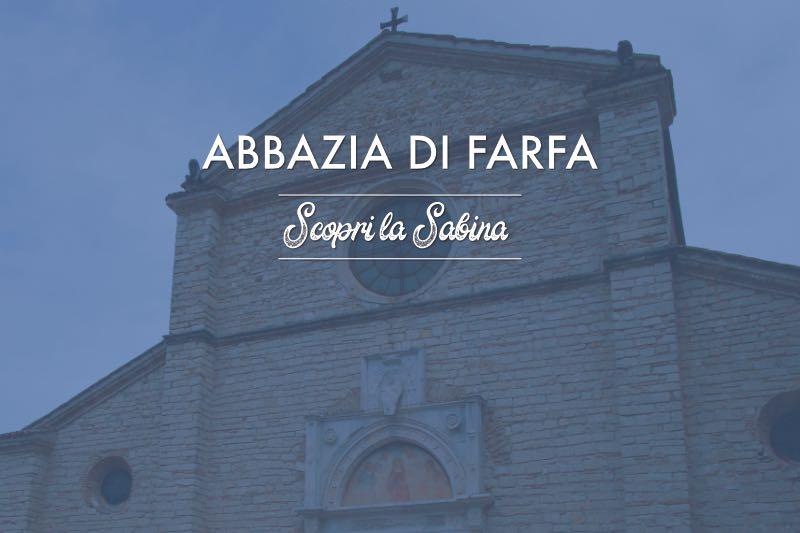 Abbazia di Farfa - cosa vedere in sabina