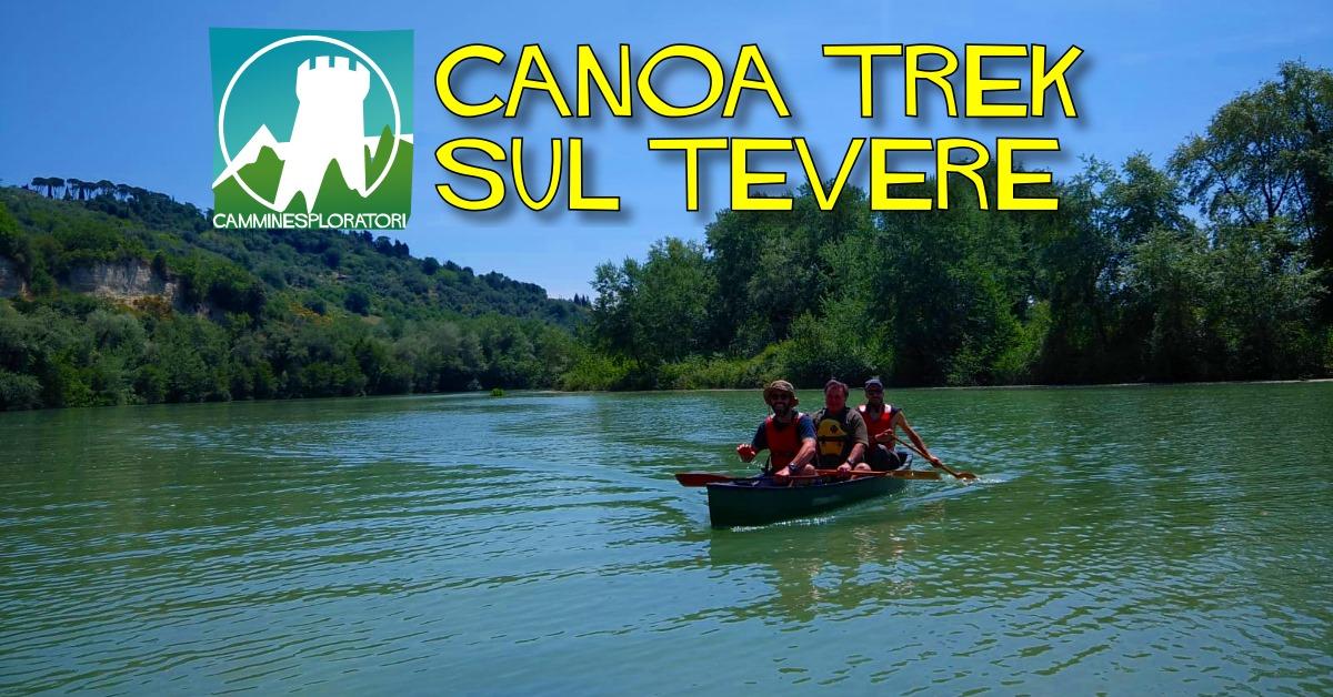 CanoaTrek sul Tevere - eventi in sabina