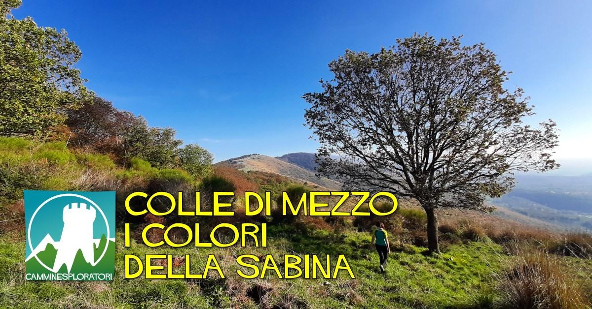 Colle di Mezzo: i colori della Sabina - eventi in sabina