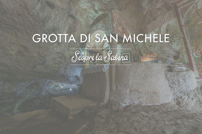 Grotta di San Michele Arcangelo - cosa vedere in sabina
