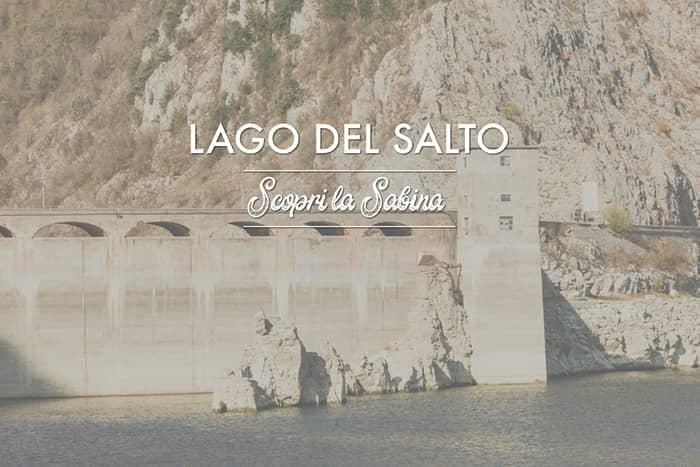 Lago del Salto - cosa vedere in sabina