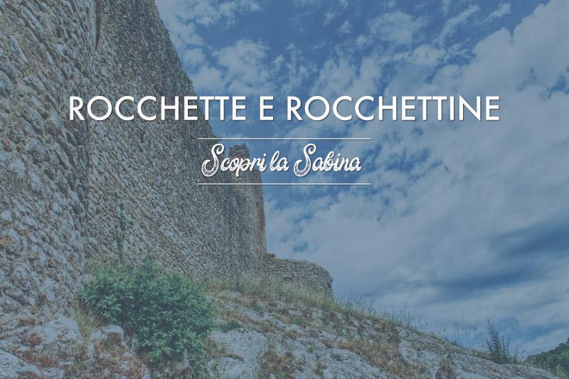 Rocchette e Rocchettine - cosa vedere in sabina
