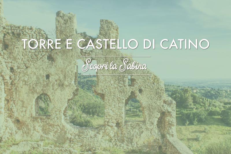 Torre e Castello di Catino - cosa vedere in sabina